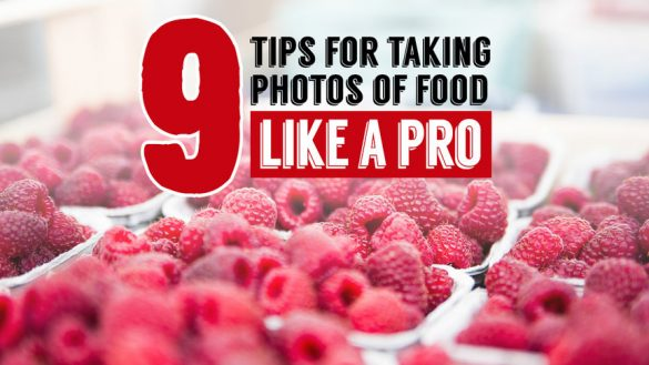 9_tips_for_taking_photos_of_food_like_a_pro