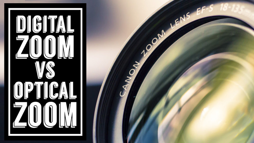 Digital Zoom Versus Optical Zoom Guide
