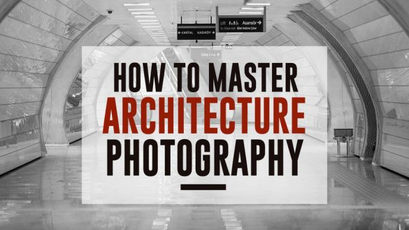 how_to_master_architecture_photography