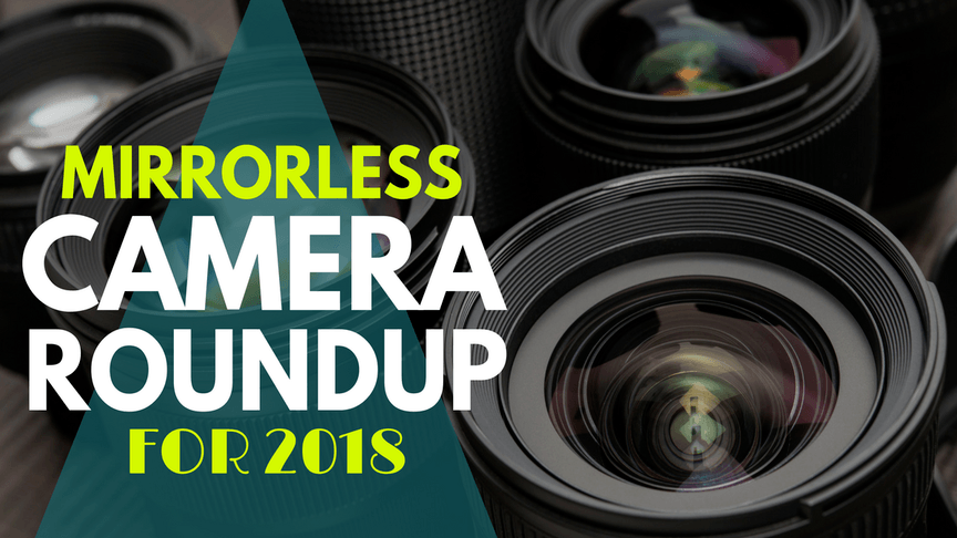 Top Mirrorless Cameras under $1,000 – Perfect for Beginners