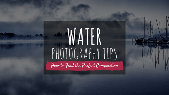 water_photography_tips_how_to_find_the_perfect_composition